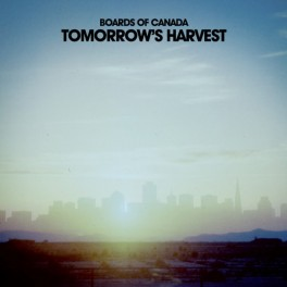 Boards of Canada - Tomorrow's Harvest vinyl