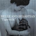 Belle & Sebastian - Tigermilk limited poster