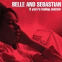 Belle & Sebastian - If You're Feeling Sinister limited poster