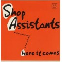 "Shop Assistants - Here It Comes 12"" vinyl"