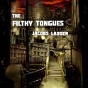 Filthy Tongues - Jacob's Ladder vinyl