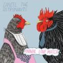 Cancel The Astronauts - Animal Love Match CD