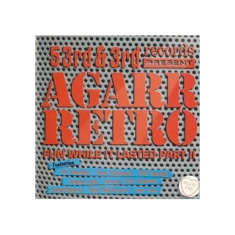 AGARR Retro - Fun While It Lasted Part II CD