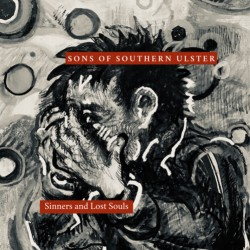 Sons of Southern Ulster - Sinners and Lost Souls CD