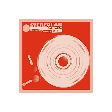 Stereolab - Electrically Possessed [Switched On Volume 4] mirrorboard 2xCD
