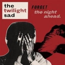 The Twilight Sad - Forget The Night Ahead vinyl